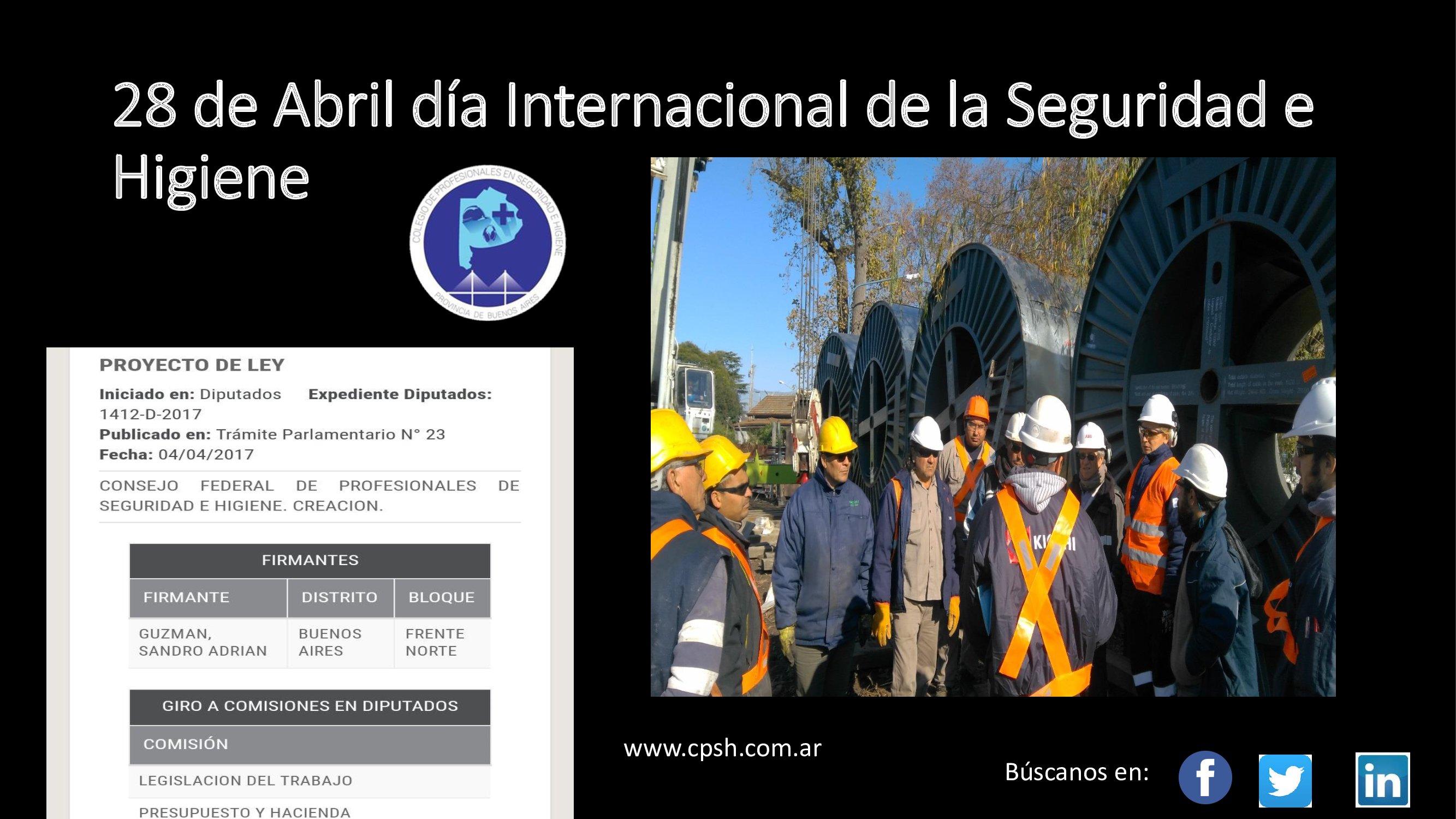 #DíaMundialdelaSeguridadySaludenelTrabajo / La Comisión Promotora del Colegio de Profesionales de Seguridad e Higiene saluda a los trabajadores