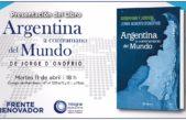 """La Plata / D´Onofrio presenta su libro """"Argentina a contramano del mundo"""""""