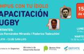 La Plata / Los ex Pumas Todeschini y Fernández Miranda llegan con el programa #CampusConTuÍdolo
