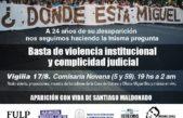 A 24 años de la desaparición de Miguel Bru, piden aparición con vida ¡YA! de Santiago Maldonado