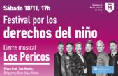 Con el cierre de Los Pericos, se llevará a cabo el Festival por los Derechos del niño en Morón