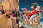 Monseñor Aguer le dio duro a Papá Noel: ¿Qué tiene que ver ese personaje, en trineo y con renos, con nuestras pampas?