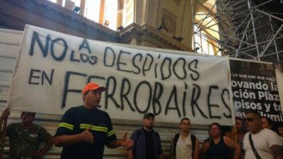 ALERTA /// Estiman que son más de mil los trabajadores despedidos en Ferrobaires