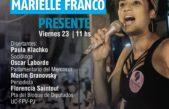 """Para reflexionar sobre la situación que viven la mujeres en américa latina realizan la mesa """"Marielle Franco Presente"""""""