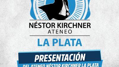 Presentarán el Ateneo Néstor Kirchner de La Plata en el Estadio Atenas