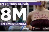 Las Mujeres y las Disidencias estamos este #8MEnEmergencia