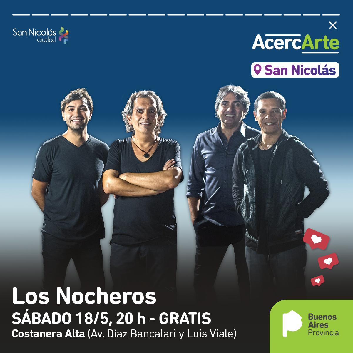 Llega ACERCARTE a San Nicolás con la música de Los Nocheros