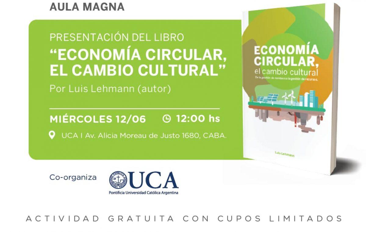 La Economía Circular estará presente en la convención donde se debatirá el futuro ambiental de la Argentina