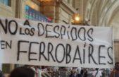 Tras los despidos masivos en Ferrobaires: Trabajadores luchan por la reactivación de ramales y la reincorporación